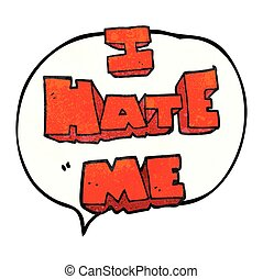 I hate me speech bubble textured cartoon symbol - I hate me...