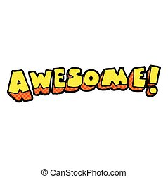 cartoon awesome word - freehand drawn cartoon awesome word