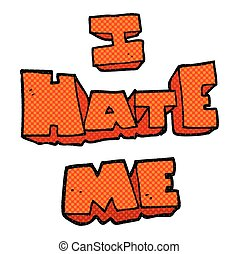 I hate me cartoon symbol - I hate me freehand drawn cartoon...