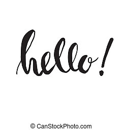 Ink painted word Hello. Lettering on white background. Dry...