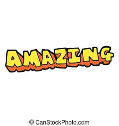 cartoon amazing word - freehand drawn cartoon amazing word