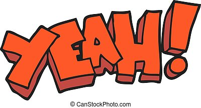 yeah! cartoon shout - yeah! freehand drawn cartoon shout