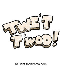 textured cartoon twit two owl call text