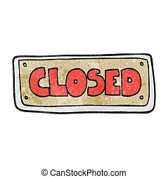 textured cartoon closed shop sign - freehand textured...