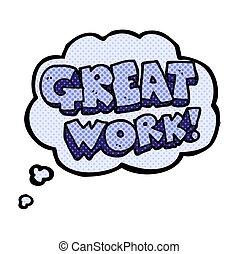 great work thought bubble cartoon symbol - great work...