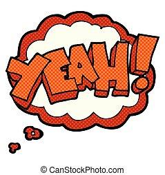 yeah! thought bubble cartoon shout - yeah! freehand drawn...