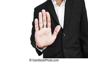 Businessman showing palm hand, concept of denial, selective...