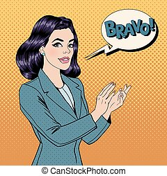 Pop Art Woman Applauding with Expression Bravo. Vector...