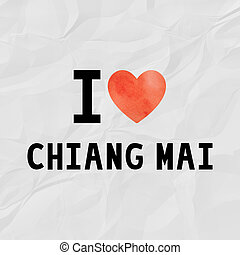Love Chiang Mai - I love Chiang Mai with red watercolor...