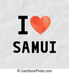 Love Samui - I love Samui with red watercolor heart on...