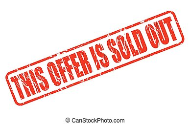This offer is sold out RED STAMP TEXT ON WHITE