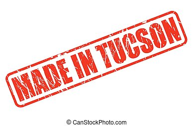 MADE IN TUCSON RED STAMP TEXT ON WHITE
