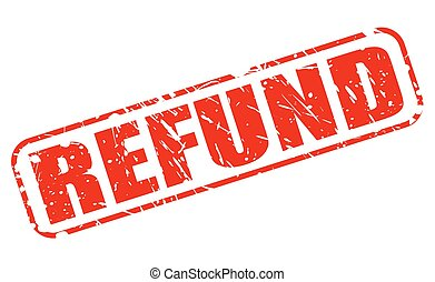 REFUND RED STAMP TEXT ON WHITE