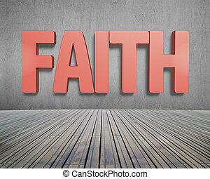 Faith red word on concrete wall with wooden floor indoors...