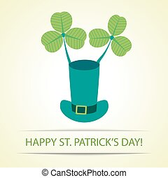 St Patrick and 39;s hat with clover - Happy St Patrick39;s...