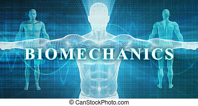 Biomechanics as a Medical Specialty Field or Department