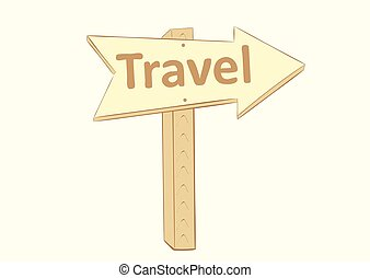 Road sign of travel