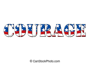 Courage written in letters in the shape of the American...