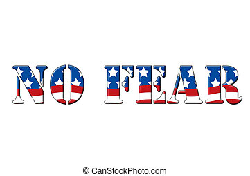 No fear written in letters in the shape of the American...