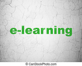Learning concept: E-learning on wall background - Learning...