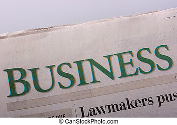 Business newspaper - Word Business as heading heading in the...