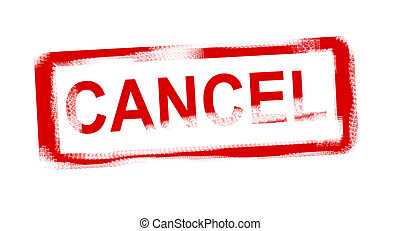 Cancel - Red Cancel stamp over white background....