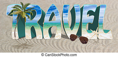 Background with word and quot;Travel and quot; - Background...