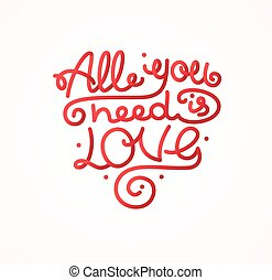 All You Need is Love Background Placard Card. Vector - All...