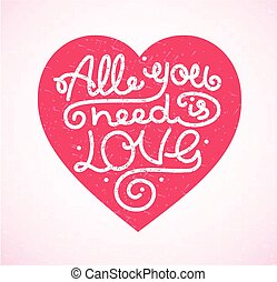 All You Need is Love Background Placard Card Lettering...