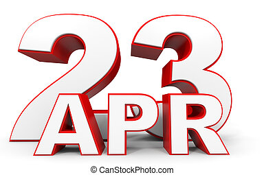 April 23. 3d text on white background. Illustration.