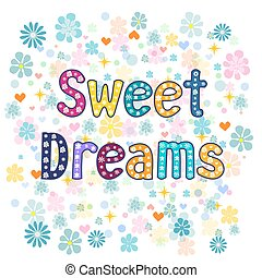 sweet dreams. Vector - sweet dreams greeting card...