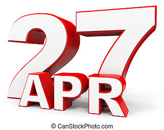 April 27. 3d text on white background. Illustration.