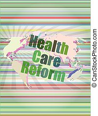 health care reform word on touch screen, modern virtual...