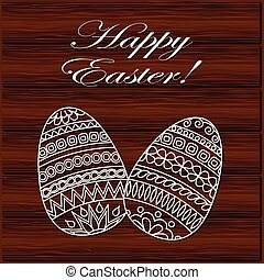 happy easter - Hand drawn decorated egg on the wood...