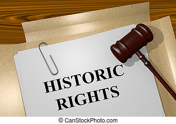 Historic Rights concept - Render illustration of Historic...