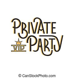 Private Party lettering - Vector hand drawn lettering on...