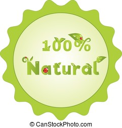 Natural sign with decorated letters - 100 percents natural...