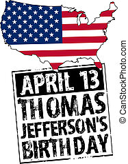 april 13 - USA - Thomas Jeffersons birthday