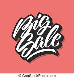 White Big Sale Calligraphy Letterin - White Big Sale...