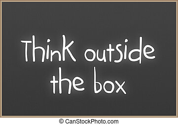 Chalkboard with text think outside the box - Chalkboard with...