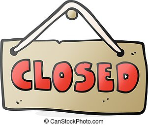 cartoon closed shop sign - freehand drawn cartoon closed...