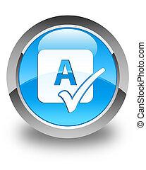 azul, botão, feitiço, cheque, lustroso,  Cyan, redondo, ícone