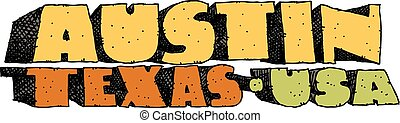 Austin, Texas Text - Heavy cartoon text of the name of the...