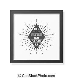 Quote Typographical Background - Life is better in flip...