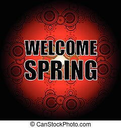 Welcome Spring Holiday Card Welcome Spring Vector Love...