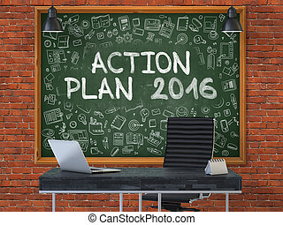 Action Plan 2016 on Chalkboard in the Office. - Green...