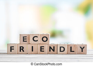 Eco friendly sign on a table