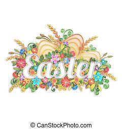 Easter banner with flowers in quilling technique. Vector illustration