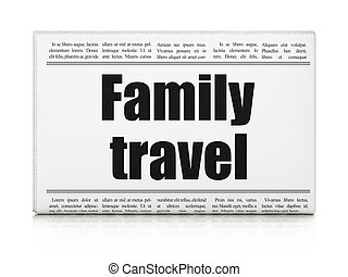 Vacation concept: newspaper headline Family Travel