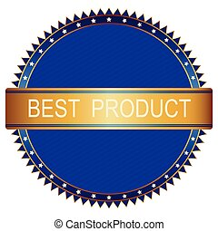 Tag Best product - Highest Quality gold and blue emblem or...